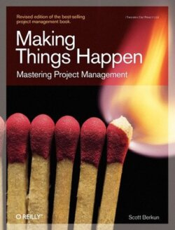 Book Cover: Making Things Happen: Mastering Project Management